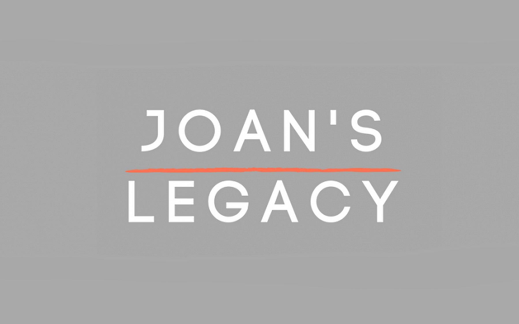 Joan's Legacy