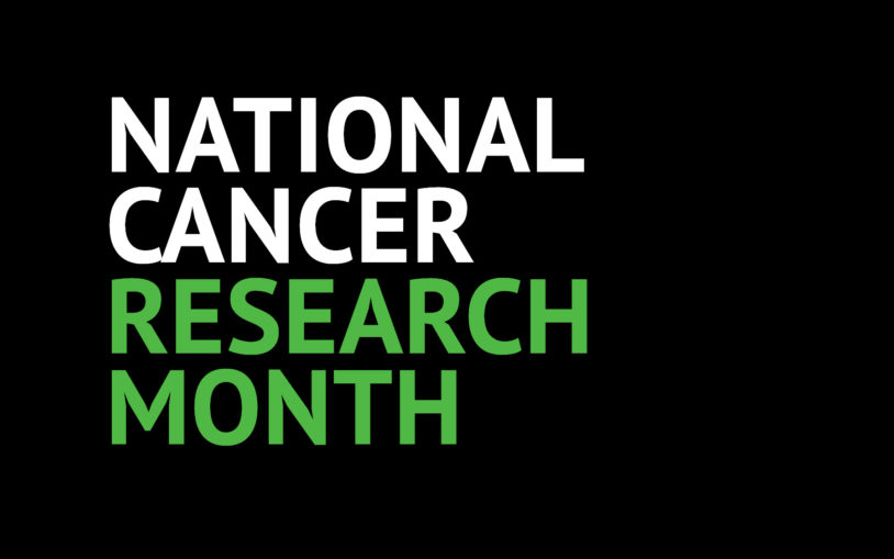 May: National Cancer Research Month