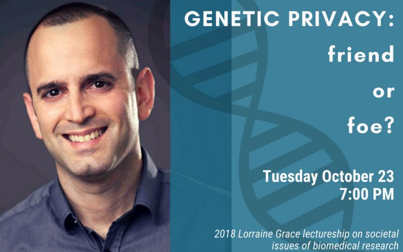 Public Lecture - Genetic privacy: friend or foe?