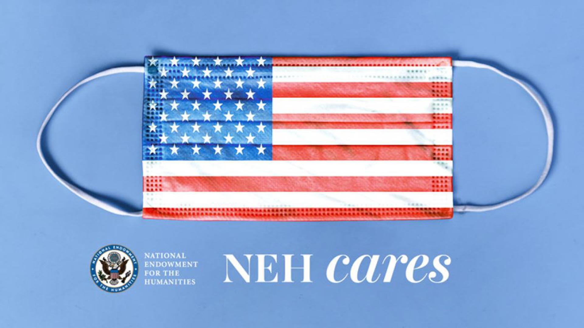 image of NEH Cares logo and american flag mask