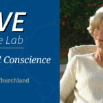 Hero image for Live at the Lab event - CONSCIENCE, with Patricia Churchland