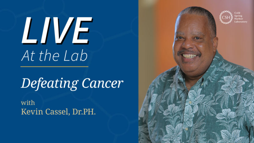 <em>LIVE At the Lab</em> with Kevin Cassel: Defeating Cancer in the Pacific Islands
