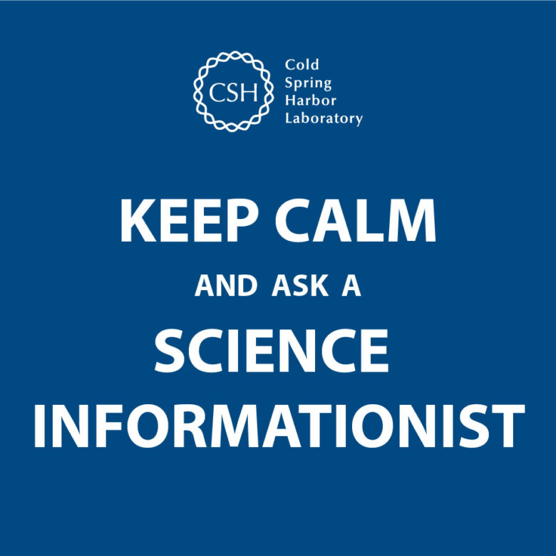 image with text keep calm and ask a science informationist
