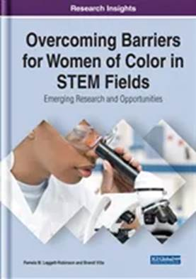Book Cover: Overcoming Barriers for Women of Color in STEM Fields