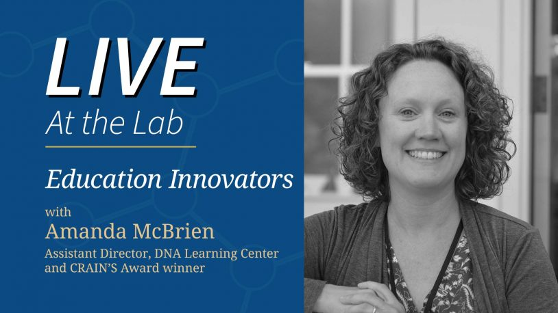 <em>LIVE At the Lab</em>: Education Innovators