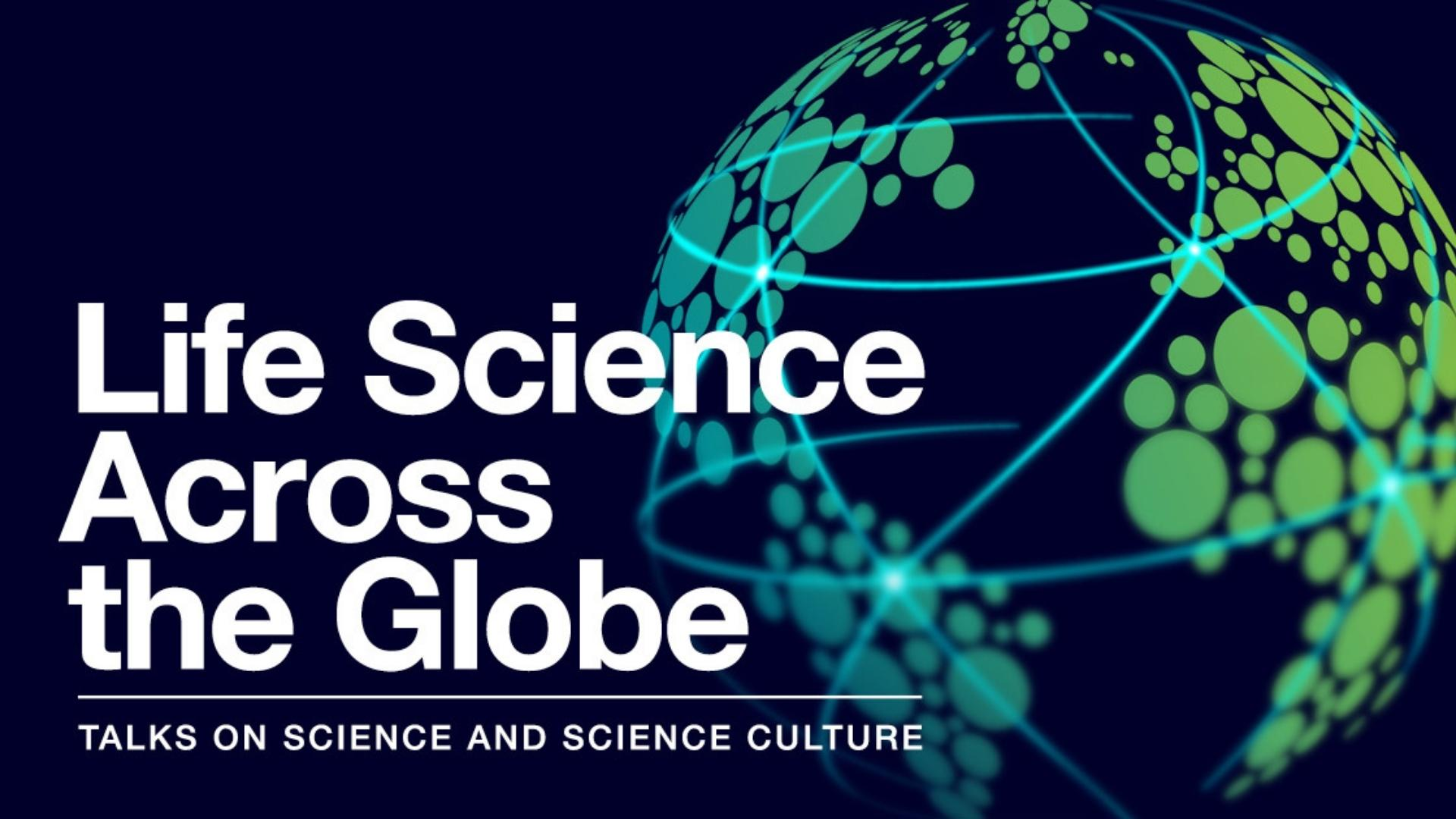 Life Sciences Across The Globe title image with globe graphic