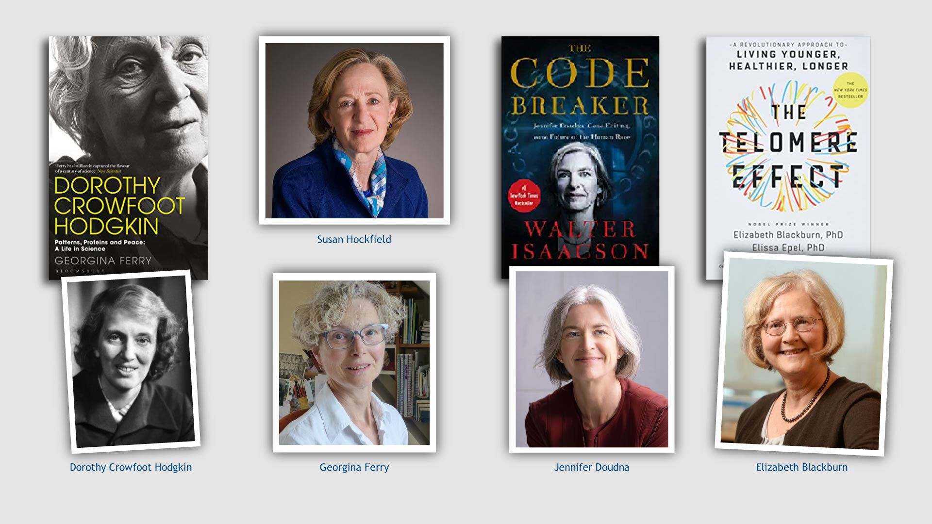 image of Hockfield, Ferry, Hodgkin, Doudna, and Blackburn with covers from their books